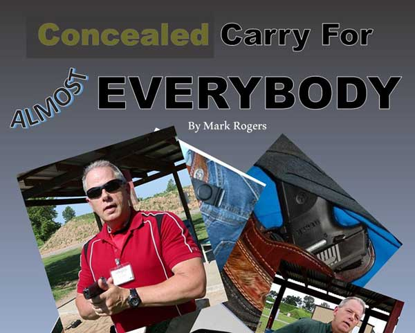 How To Conceal Carry For Everybody